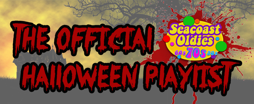 Official Seacoast Oldies Halloween Playlist